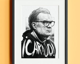 Marcelo Bielsa Carajo! Limited Edition Signed Print