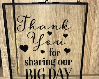 Wedding Photo Plaque/Thank You For Sharing Our Big Day Sign