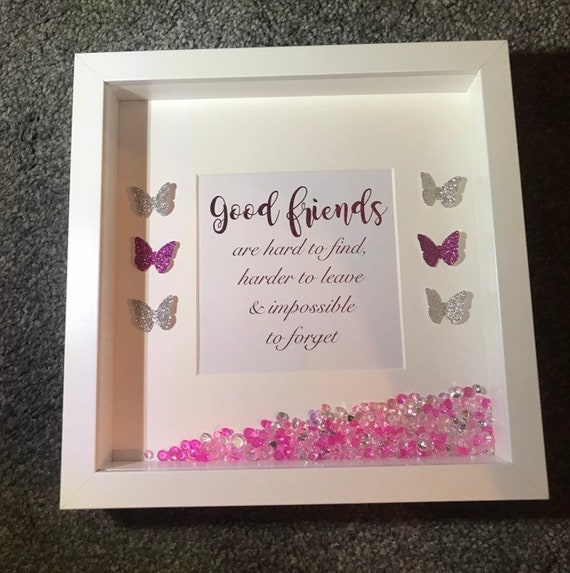 Good Friends Foil Quote Box Frame Friend Gift Gifts For A Etsy