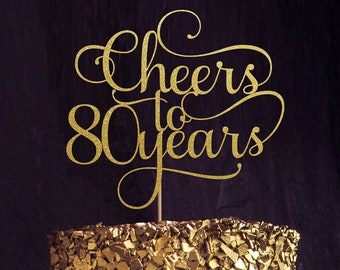Cheers to 80 Years, 80th birthday Cake Topper, Happy 80th Cake Decoration, 80th Anniversary Glitter Topper, Eightieth Decor, Eighty Cake