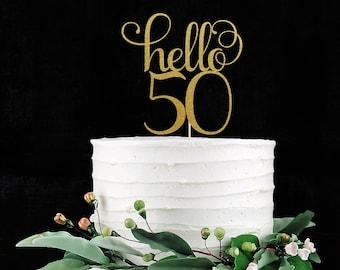 Hello 50 Fifty Cake Topper, Cake Decoration, Glitter, Party Decor, Custom, Personalized, Gold, Silver, 50th Birthday, Fiftieth