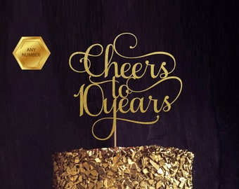 Cheers to 10 Years, 10th birthday Cake Topper, happy 10th Cake Decoration, 10th anniversary Glitter topper, Ten party decoration, tenth