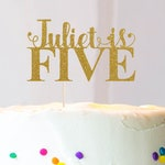 Any Name - Five Cake Topper, Cake Decoration, Glitter, Party Decoration, Custom, Gold, Silver, Birthday, Fifth Birthday, Bday, 5th Birthday