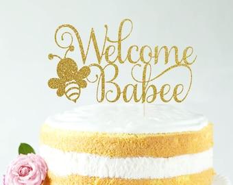 Welcome Babee Cake Topper, Cake Decoration, Glitter, Party Decoration, Custom, Gold, Baby Shower, Newborn, Birthday, Gender Reveal
