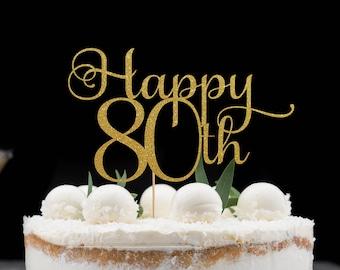 Happy 80th eighty Cake Topper, Cake Decoration, Glitter, Party Decoration, Custom, Gold, Silver, Birthday Decor, 80th Birthday Anniversary