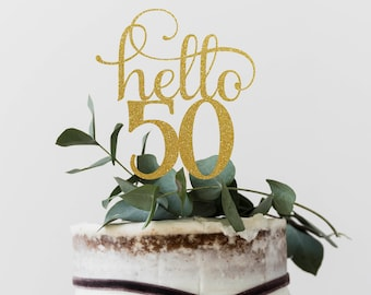 Hello 50 Years, 50th birthday Cake Topper, Happy 50th Cake Decoration, 50th Anniversary Glitter Topper, Fiftieth Party Decor, Fifty Cake