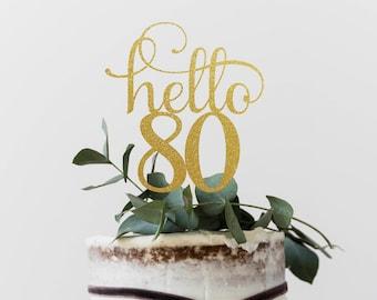 Hello 80 Years, 80th birthday Cake Topper, Happy 80th Cake Decoration, 80th Anniversary Glitter Topper, Eightieth Decor, Eighty Cake