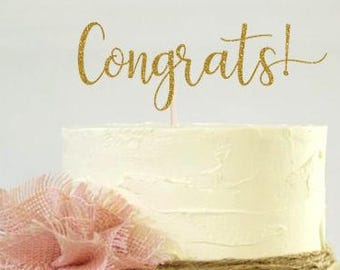 Congrats Cake Topper, Cake Decoration, Glitter, Party, Custom, Personalized, Gold, Silver, Congratulations