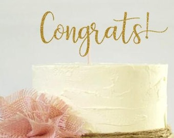 Congrats Cake Topper, Cake Decoration, Glitter, Party, Custom, Personalized, Gold, Silver, Congratulations