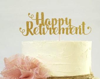 Happy Retirement Cake Topper, Cake Decoration, Glitter, Graduation Party, Custom, Gold, Party Decoration , Goodbye