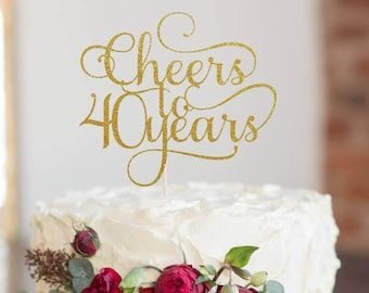Cheers to 40 Years Cake Topper, Cake Decoration, Glitter, Birthday Party, Personalized, Gold, Silver, Party Decoration, 40th Birthday, Forty