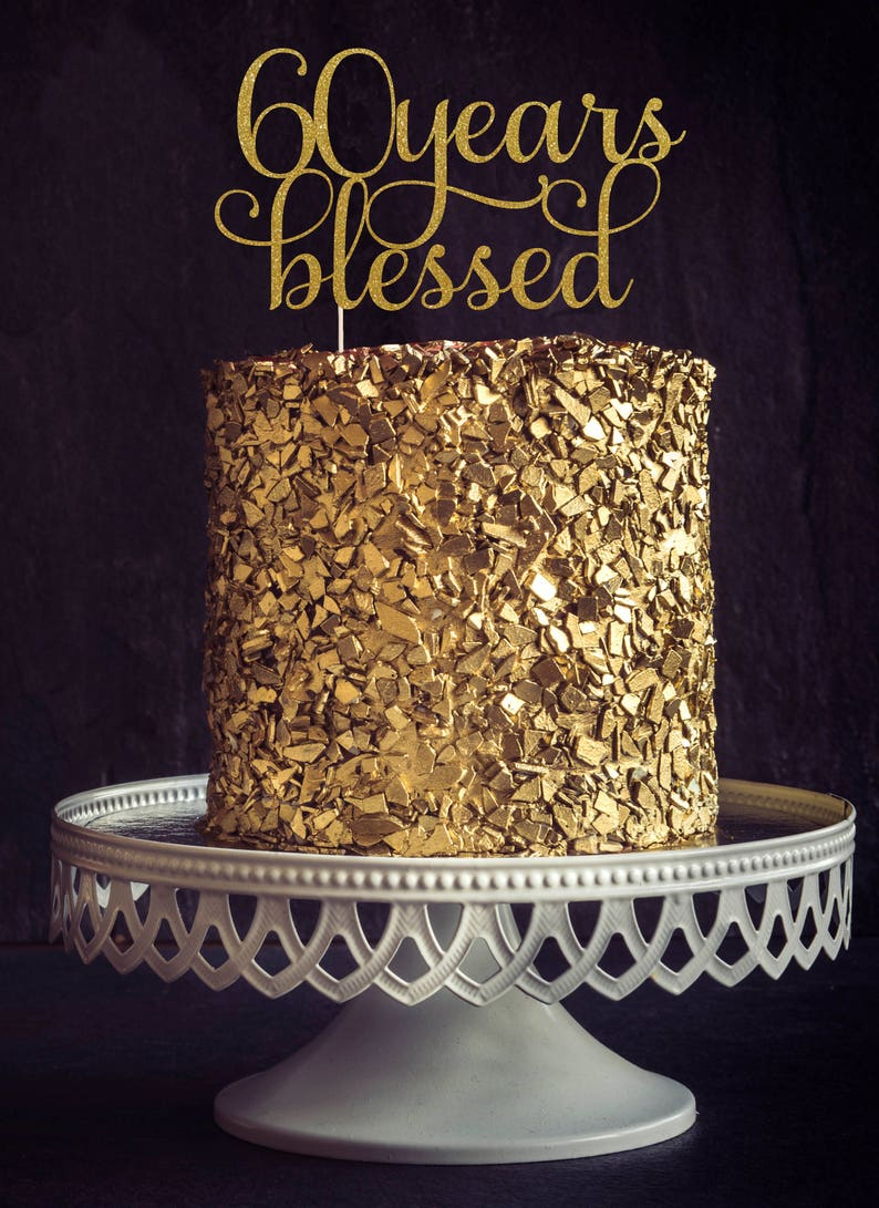 Sixty Years Blessed Cake Topper Cake Decoration Glitter image 0