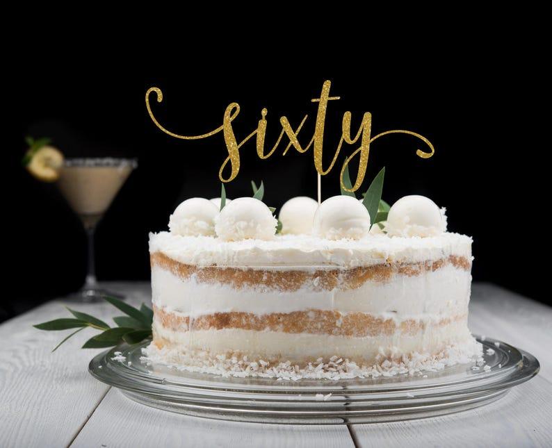 Sixty Cake Topper Cake Decoration Glitter Party Decoration image 0