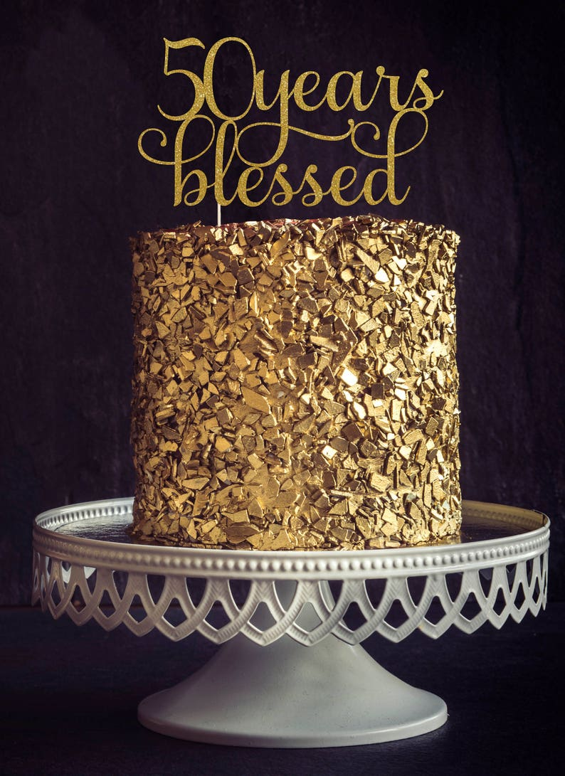 Fifty Years Blessed Cake Topper Cake Decoration Birthday image 0