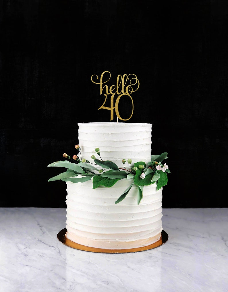 Hello 40 Forty Cake Topper Cake Decoration Glitter Party image 0