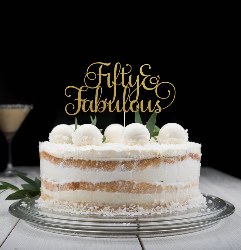 Fifty and Fabulous Cake Topper Happy birthday Cake image 0