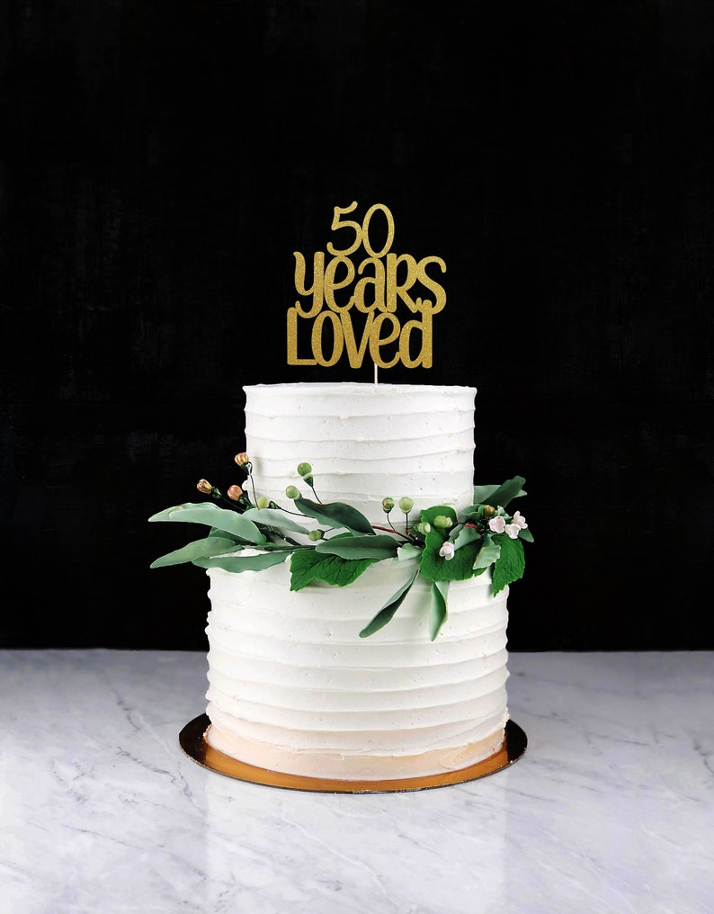 Fifty Years Loved Cake Topper Cake Decoration Glitter Party image 0