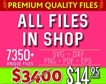 SVG Bundle Svg ALL Files in Shop Dxf Bundle Dxf in Svg Dxf formats - svg dxf png pdf eps files for Silhouette Files for Cricut Cut Files