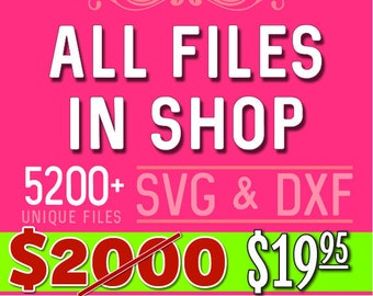 SVG Bundle Svg ALL Files in Shop Dxf Bundle Dxf in Svg Dxf formats - svg file dxf file for Silhouette Files for Cricut Files Cut Files