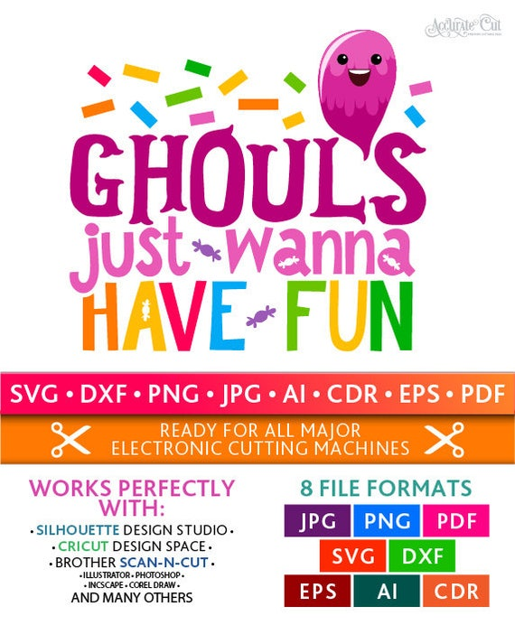 Ghouls Just Wanna Have Fun Svg Ghouls Just Wanna Have Fun Cut Etsy