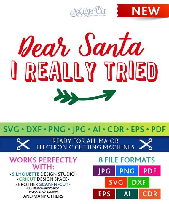 Dear Santa I Really Tried Svg Dear Santa I Really Tried Cut Etsy