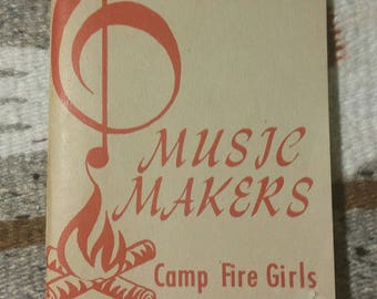1961 Music Makers Camp Fire Girls Song Book - Rare