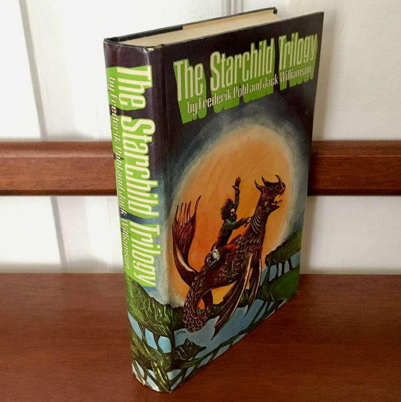 Vintage Science Fiction Fantasy Book, First Edition Book Club Omnibus  Edition,Pohl and Williamson, Starchild Trilogy, Sci Fi Cover Art