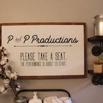P & P Productions - Please Take a Seat | Bathroom Sign | Bathroom Humor | Funny Bathroom Sign |