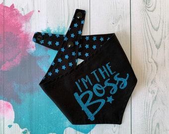 Reversible Dog Bandana with a 'I'm the Boss' vinyl print/ Black with Blue Stars / Glitter Bandana / I'm the Boss Bandana