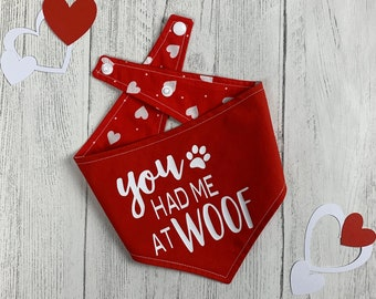 You had me at Woof vinyl print double sided dog Bandana