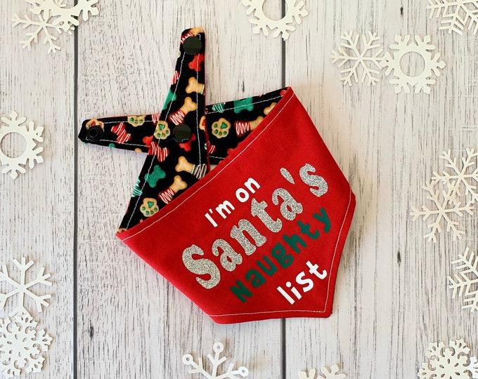 Featured listing image: Double sided I'm on Santa's naughty list Christmas dog Bandana