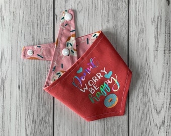 Reversible dog bandana / summer dog bandana / Coral Pink and Donut fabric / Donut Worry Be Happy / Vinyl Print Bandana