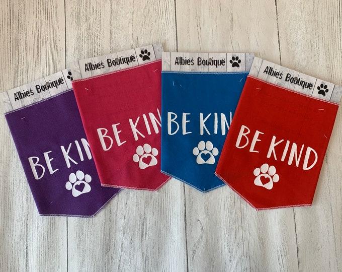 Featured listing image: Be Kind Dog Bandana