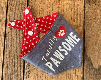 Double Sided Dog Bandana with 'Totally Pawsome' vinyl print in a blue denim chambray and red and white polka dot fabric.