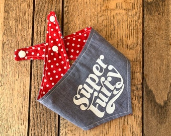 Double Sided Dog Bandana with 'Super Furry' vinyl print in a blue denim chambray and red and white polka dot fabric.