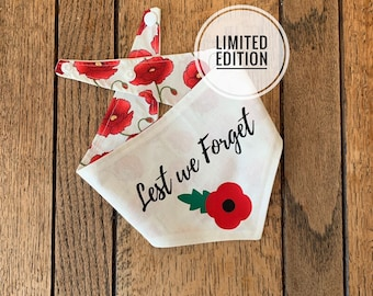 Double sided Rembrance Dog Bandana in Ivory with red Poppy and Lest we Forget Text