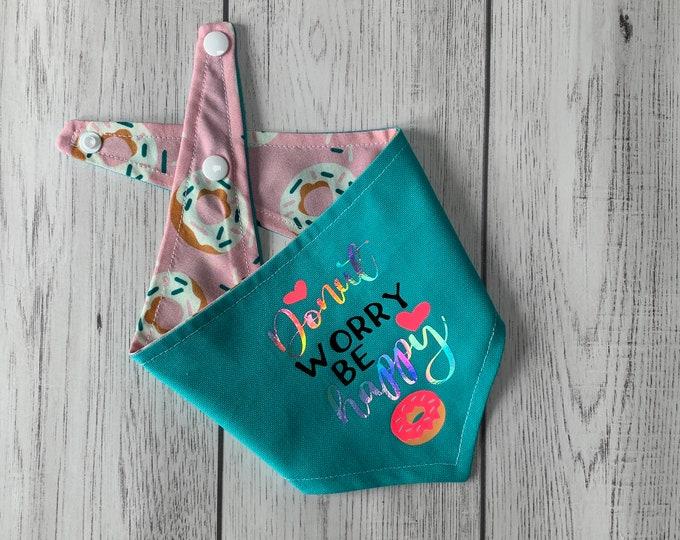 Featured listing image: Reversible dog bandana / summer dog bandana / Turquoise and Donut fabric / Donut Worry Be Happy / Vinyl Print Bandana