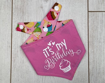Reversible pink 'it's my Birthday' Dog Bandana with a pink cup cake fabric.