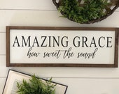 Amazing grace how sweet the sound wooden sign home decor farmhouse sign housewarming gift fixerupper style sign
