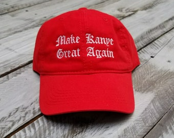 Make Kanye Great Again Dad Hat Strapback
