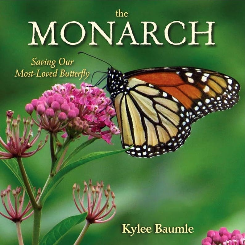 The MONARCH: Saving Our Most-Loved Butterfly  Hardcover Book image 0
