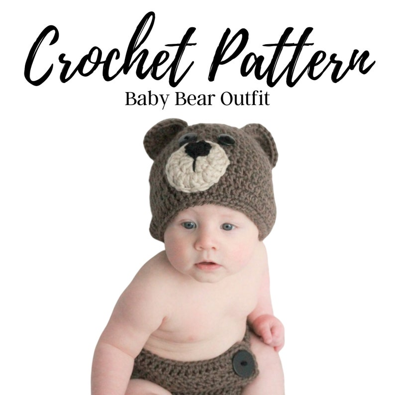 Bear Hat Crochet Pattern Bear Outfit Crochet Pattern image 0
