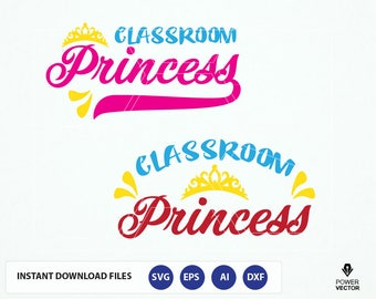 Back to School SVG, Classroom Princess. First day of school girl SVG cut files. Classroom princess tshirt design iron on, vinyl cut files.