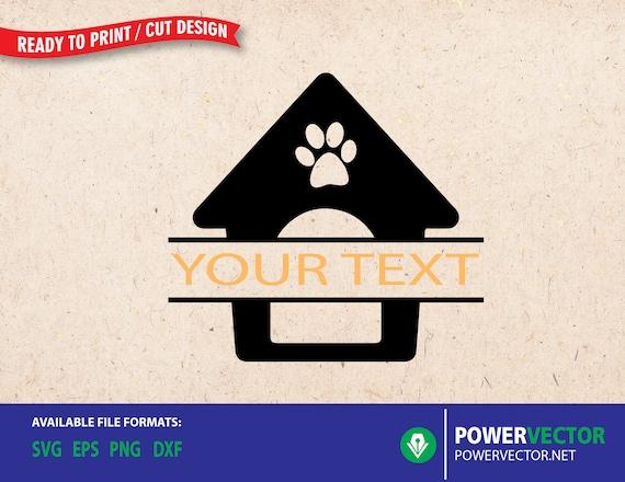 Dog House Split Monogram Svg Dog House Vector Svg Dxf Eps Etsy