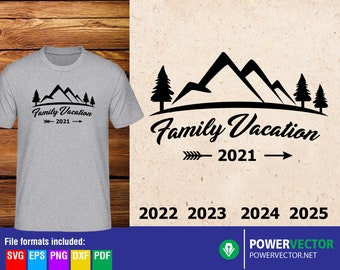 Family Vacation 2021 SVG - Family Vacation T shirt design Vinyl Cut files for Cricut, Silhouette Machines