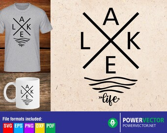 Lake life svg, Lake svg, Commercial use cut files for Cricut/ Silhouette, Life at the lake- svg dxf eps png png files, Sublimation Clipart