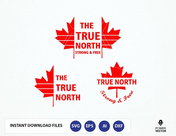 The True North Strong And Free Canada Svg Dxf Eps Png Etsy
