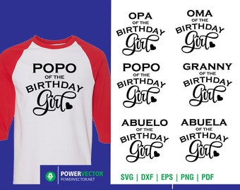 Birthday svg Bundle, Grandparents of the birthday girl Opa Oma Popo Granny Abuelo Abuela SVG, Shirt template for cricut silhouette Svg Dxf