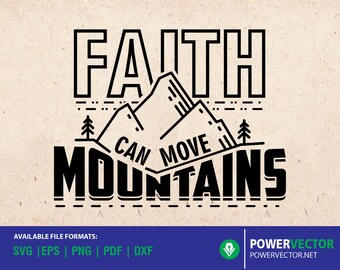 Bible verse, Faith can move mountains Svg, Motivation Shirt,  Faith SVG DXF cut files for Cricut Silhouette, Christian Svg files, Quotes Svg