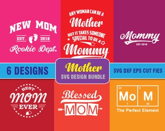 Svg Bundle, Mothers Day SVG Designs, Mommy, Mom, Mother Designs, Mother Cut File Bundle - Svg, Dxf, Eps, Png. CriCut Silhouette cameo Files